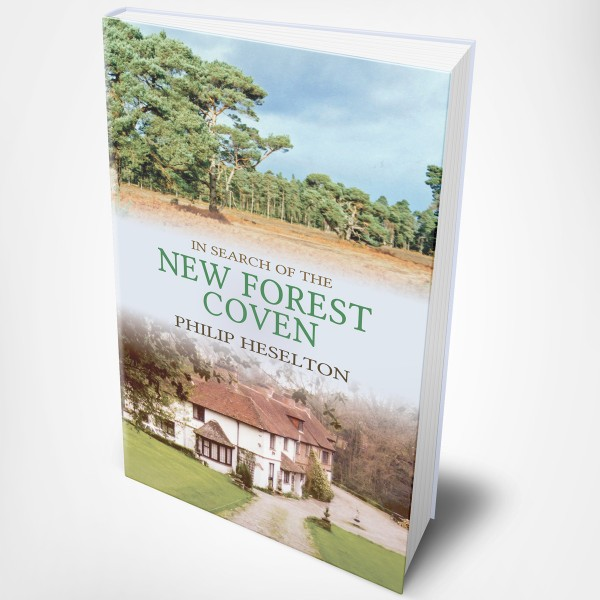 Philip Heselton - In Search of the New Forest Coven - Hardback
